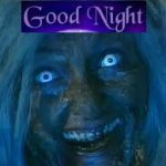 Download Horror Goodnight Messages: Download here horror images for sending to someone