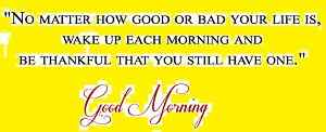 Good Morning Positive quotes wallpaper
